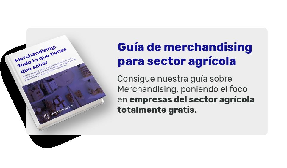 Guía de merchandising para sector agrícola